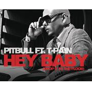 Hey Baby (Drop It To The Floor) by Pitbull feat. T-Pain