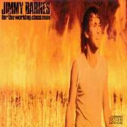 For The Working Class Man by Jimmy Barnes