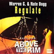 Regulate by Warren G & Nate Dogg