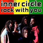 Rock With You by Inner Circle