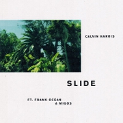 Slide by Calvin Harris feat. Frank Ocean And Migos