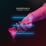 Somebody To Love by OneRepublic