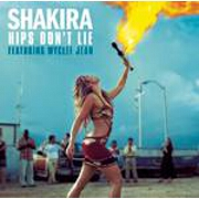 Hips Don't Lie by Shakira feat. Wyclef Jean