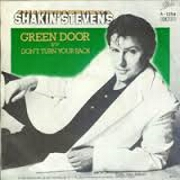 Green Door by Shakin' Stevens