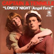 Lonely Night (Angel Face) by Captain & Tennille