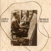 Common Thread (The Songs Of The Eagles)