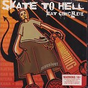 Skate To Hell Eat Concrete by Various