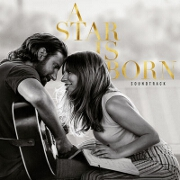 A Star Is Born OST by Lady Gaga And Bradley Cooper