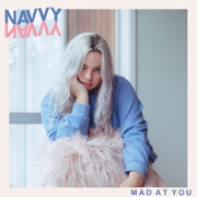 Mad At You by Navvy