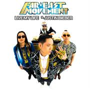 Live My Life by Far East Movement feat. Justin Bieber