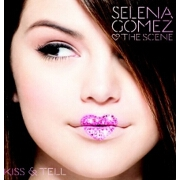 Kiss And Tell by Selena Gomez