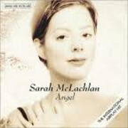 Angel by Sarah McLachlan