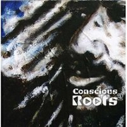 Conscious Roots II by Various
