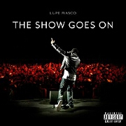 The Show Goes On by Lupe Fiasco