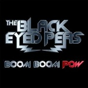 Boom Boom Pow by Black Eyed Peas