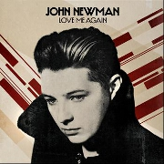 Love Me Again by John Newman