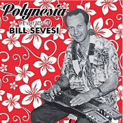 Polynesia: The Very Best Of by Bill Sevesi