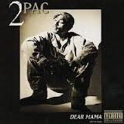 Dear Mama by 2Pac