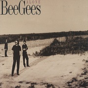 Alone by Bee Gees