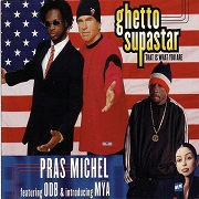 Ghetto Supastar by PRAS/MYA/ODB