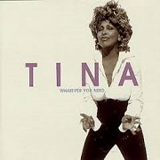 Whatever You Want by Tina Turner
