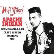 Nuff Vibes by Apache Indian