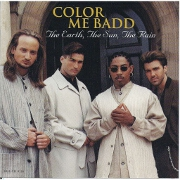 The Earth The Sun The Rain by Color Me Badd