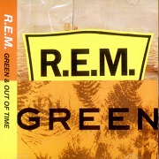 Green / Out Of Time by R.E.M.