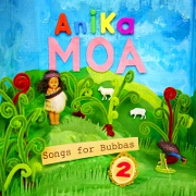 Songs For Bubbas 2 by Anika Moa