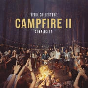 Campfire II: Simplicity by Rend Collective
