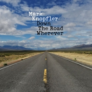 Down The Road Wherever by Mark Knopfler