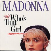 Who's That Girl by Madonna