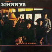 Grown Up Wrong by The Johnnys