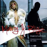 FAMILY AFFAIR by Mary J Blige