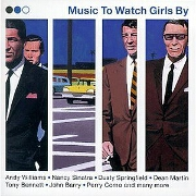 MUSIC TO WATCH GIRLS BY by Various