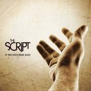 If You Ever Come Back by The Script