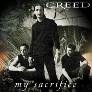 MY SACRIFICE by Creed