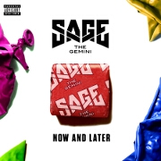 Now And Later by Sage The Gemini