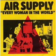 Every Woman In The World by Air Supply