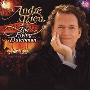 The Flying Dutchman by Andre Rieu