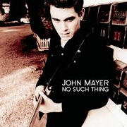 NO SUCH THING by John Mayer