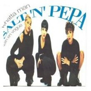 Whatta Man by Salt N Pepa