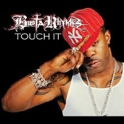 Touch It by Busta Rhymes