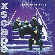 Just Kickin It by Xscape