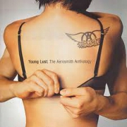 YOUNG LUST:  THE AEROSMITH ANTHOLOGY by Aerosmith