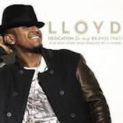 Dedication To My Ex (Miss That) by Lloyd feat. Andre 3000