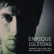 Tonight (I'm Lovin' You) by Enrique Iglesias feat. Ludacris