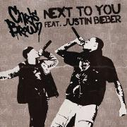 Next To You by Chris Brown feat. Justin Bieber
