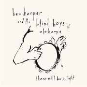 There Will Be A Light by Ben Harper & Blind Boys Of Alabama