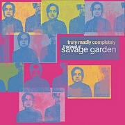 Truly, Madly, Completely: The Best Of by Savage Garden